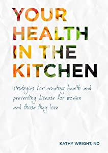 Your Health in the Kitchen