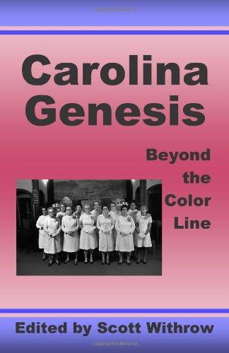 Carolina Genesis Beyond the Color Line093948756X