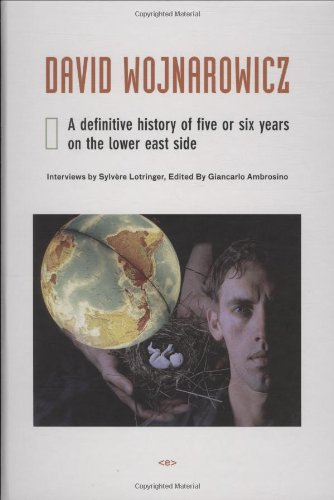 David Wojnarowicz: A Definitive History of Five or Six...