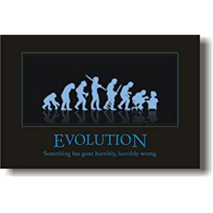 Evolution - Something Has Gone Horribly, Horribly Wrong - Funny Humor Joke Poster