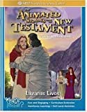 Lazarus Lives (The Animated Stories From The New Testament Resource & Activity Book)