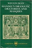 Handel's Dramatic Oratorios and Masques