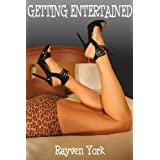 Getting Entertained [Older Man Younger Woman Erotica] (Kristy's Older Men) ~ Rayven York