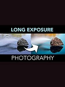 Long Exposure Photography - Complete Online Course