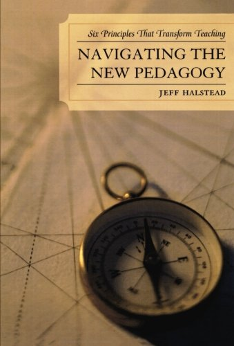Navigating the New Pedagogy: Six Principles that...