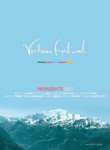 Verbier Festival Highlights 2007 (Including works by Lutoslawski, Schumann, Schubert, Bartok and Debussy performed by Argerich, Kissin, Grimaud, Freire, Bell, Capucon and Quasthoff) [DVD] [2008] [NTSC]