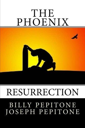 The Phoenix: Resurrection (Volume 1)