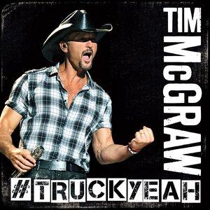 Tim Mcgraw - Truck Yeah - Zortam Music