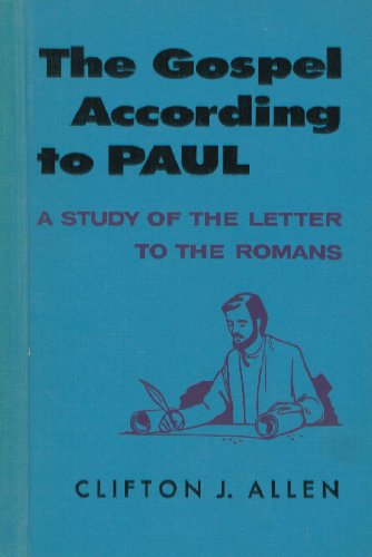 Image for The gospel according to Paul;: A study of the Letter to the Romans