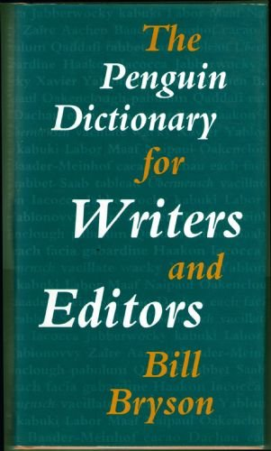 Dictionary for Writers and Editors, The Penguin, Bryson, Bill
