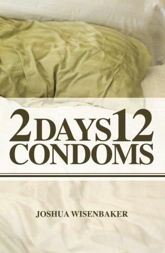 2 Days 12 Condoms