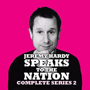 Jeremy Hardy Speaks to the Nation: Series 2, Part 1 | [BBC Audiobooks]