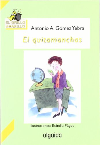 el-quitamanchas-the-stain-remover-infantil-juvenil-spanish-edition