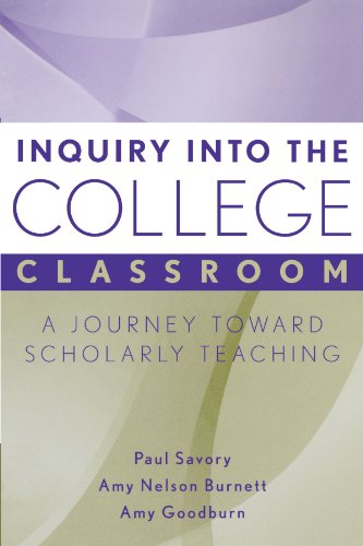 Inquiry into the College Classroom: A Journey Toward...
