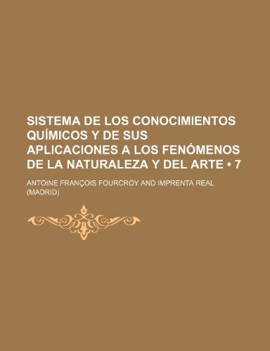 Sistema de Los Conocimientos Quimicos y de Sus Aplicaciones a Los Fenomenos de La Naturaleza y del Arte (7)