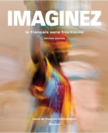 Imaginez, 2nd Edition, Student Edition, Supersite Code and Student Activities Manual