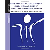 Differential Diagnosis and Management for the Chiropractorby Thomas A. Souza