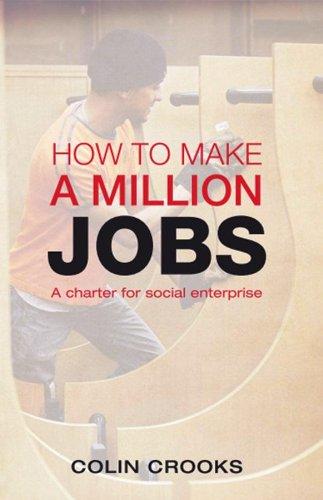 How to make a million jobs – A charter for social enterprise