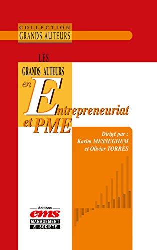 Les grands auteurs en entrepreneuriat et PME