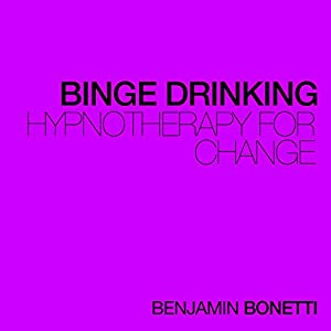 Stop Binge Drinking - Hypnotherapy For Change Speech