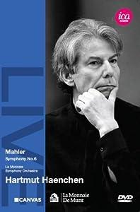 Hartmut Haenchen - Mahler: Symphony No. 6