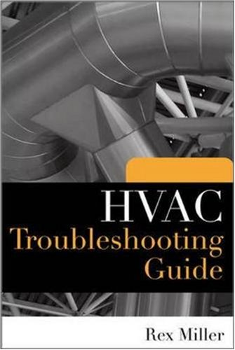 HVAC Troubleshooting Guide - McGraw-Hill Professional - 0071604995 - ISBN:0071604995