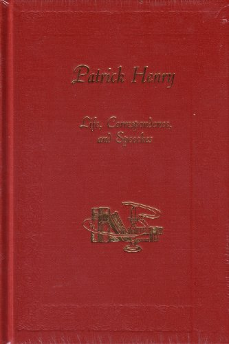 Patrick Henry: Life, Speeches and Correspondence (3 volume set)