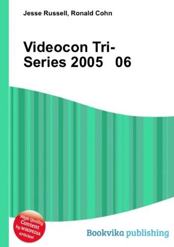 videocon-tri-series-2005-06