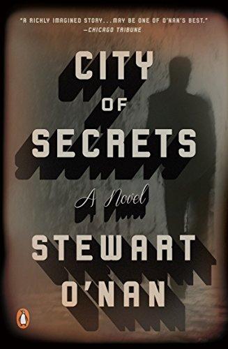 City of Secrets: A Novel [O'Nan, Stewart] (Tapa Blanda)