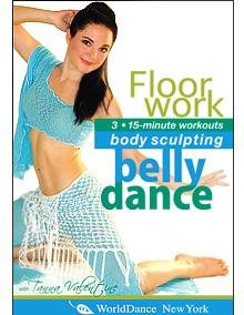 Bellydance for Body Sculpting: Floorwork, with Tanna Valentine - belly dance workout