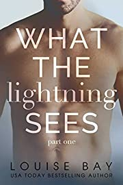 What the Lightning Sees: Part One (Lightning Series Book 1)