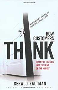 "Cover of ""How Customers Think: Essential ..."