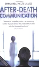 After-death Communication: Hundreds of True…