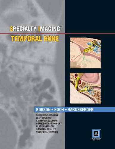 Specialty Imaging: Temporal Bone: Published by Amirsys