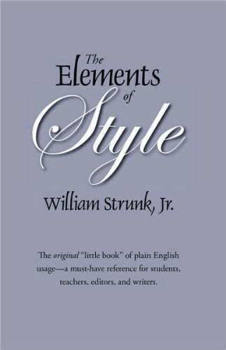 The Elements of Style (text only) by J.W.Strunk