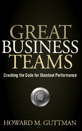 Great Business Teams: Cracking the Code for Standout...