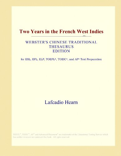 two-years-in-the-french-west-indies-websters-chinese-traditional-thesaurus-edition