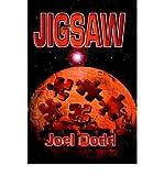 img - for [ [ [ Jigsaw [ JIGSAW BY Dodd, Joel ( Author ) Jul-01-2006[ JIGSAW [ JIGSAW BY DODD, JOEL ( AUTHOR ) JUL-01-2006 ] By Dodd, Joel ( Author )Jul-01-2006 Paperback book / textbook / text book