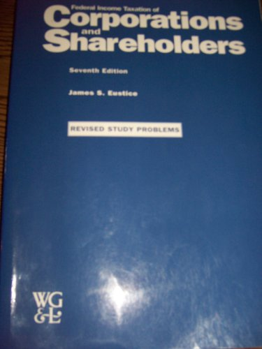 Federal Income Taxation of Corporations and Shareholders...