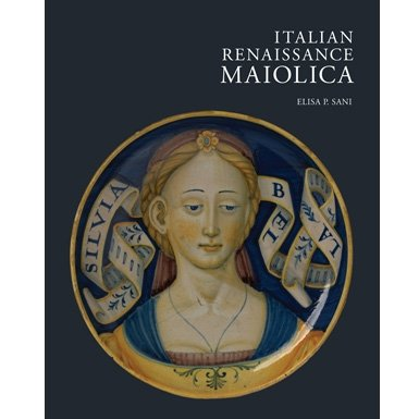 Italian Renaissance Maiolica