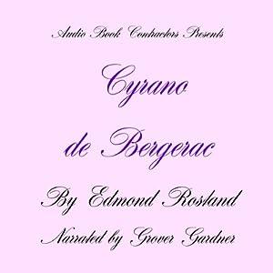 Cyrano de Bergerac | [Edmond Rostand]