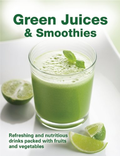 Green Juices & Smoothies, Refreshing & Nutritious Drinks Packed With Fruits & Vegetables