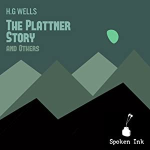 The Plattner Story and Others | [H. G. Wells]