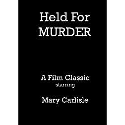 Held For Murder