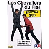 Les Chevaliers du Fiel : Sp�cial Sudpar Eric Carri�re