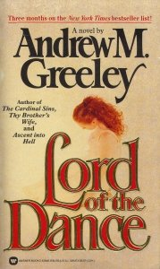 Lord of the Dance, ANDREW M. GREELEY