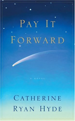 Pay It Forward by Cahterine..