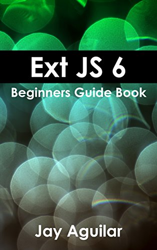 ext-js-6-beginners-guide-book-english-edition