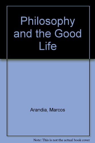 Philosophy and the Good Life - PAK