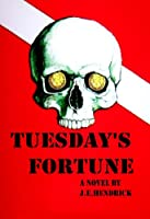 Tuesday's Fortune [Kindle Edition]
